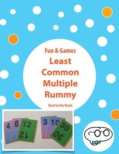 A super-fun way to practice with least common multiple! Students can only win Least Common Multiple Rummy by identifying and playing least common multiple sets and running out of cards. A little luck, a little strategy, and a lot of least common multiple practice make this game awesome. :)Game includes 72 cards and instructions.More great things will be coming from Nerd in the Brain soon!
