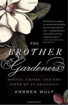 The Brother Gardeners: A Generation of Gentlemen Naturali... https://www.amazon.com/dp/0307454754/ref=cm_sw_r_pi_dp_x_9IlizbNWTXD9B