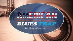 Groovy Background Music - American Blues Trap | by Soundbeaver