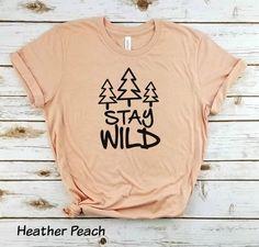 Outdoors T-shirts, Stay Wild T-Shirt; Crew Shirt, T Shirt, Disney College Program, Shirt Stays, Mountain Designs, Stay Wild, Simple Designs, Outdoor Life, Short Sleeves