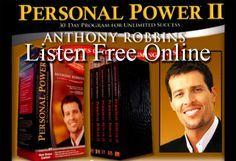 Tony Robbins Personal Power Audio Program ~ Listen Free Online