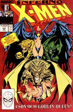 "Uncanny X-Men vol. 1 # 241, ""Inferno, Part the Second: Fan the Flames!"" (February, 1989)."