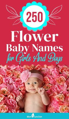 They are unique, whimsical, and fun. In the late 18th century, naming babies after flowers and plants was considered fashionable. Today, celebrities such as Ben Affleck and Meg Ryan have popularized it. And going by the looks of it, the trend is not going away, anytime soon.