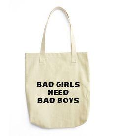 Bad Girls Need Bad Boys Tote bag