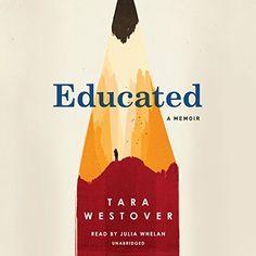 bc0a6b489e79 Educated  A Memoir by Tara Westover https   www.amazon.com · Book  NooksAudio BooksMy ...
