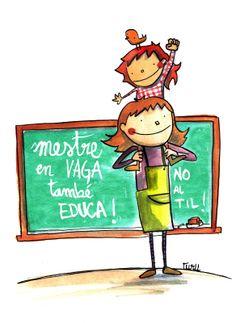 Mestre en vaga també EDUCA! No al TIL!