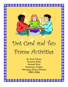 Here's a packet of dot card and ten frame activities. A large portion of these focus on subitizing. Includes dot card models.