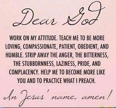 Lord help us to display a beautiful attitude :) ~ 'Psalms (KJV) Search me, O God, and know my heart: try me, and know my thoughts: And see if there be any wicked way in me, and lead me in the Way Everlasting. Bible Quotes, Me Quotes, Bible Verses, Qoutes, Prayer Scriptures, Encouragement Scripture, Biblical Quotes, Prayer Quotes, Faith Quotes