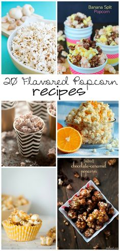 20 Flavored Popcorn recipes to help satisfy any sweet & salty desire!