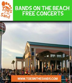 Bands on the Beach Free Concerts on Pensacola Beach Florida on toesinthesands.com. There is always lots of free music on the Gulf Coast of Florida and Alabama.