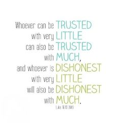 Great parenting lesson: My boys will hide this scripture in their hearts as they learn responsibility before getting a puppy in the future Words Quotes, Me Quotes, Sayings, Luke 16 10, 26 November, Memory Verse, Life Words, Bible Lessons, Bible Scriptures