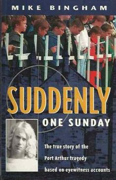 Suddenly One Sunday: The Port Arthur Massacre by Mike Bingham.  Fascinating and horrific account of the worst mass murder in Australian history.  Martin Bryant killed 35 people (incl. children) and wounded another 23 before being caught by Tasmanian police.  This book discusses the murders, the murderer, the heroes who saved so many lives and the police who captured Bryant.  Highly recommend!!