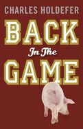 Back in the Game by Charles Holdefer   Alibris.com