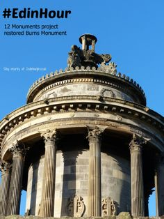 Burns Monument Edinburgh - restored as part of the 12 Monuments Project in 2009.  Stands on Regent Road at the top of the Nether Craigwell Garden.  See it while staying at Craigwell Cottage (http://www.2edinburgh.co.uk)