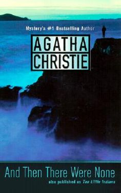 And Then There Were None ~ Agatha Christie