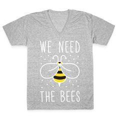 We Need The Bees Racerback