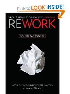 Rework: Jason Fried, David Heinemeier Hansson: 9780307463746: Amazon.com: Books