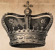 Vintage Crown / Royal / King / Queen. This is a digital download image used for transferring to fabrics and paper.