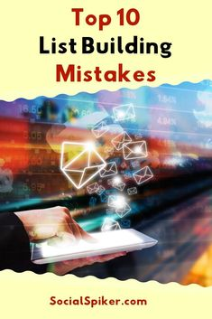 Learn how to avoid the top 10 list building mistakes. We will show you the best list building strategies, tips and ideas that will rocket your list building on social media and your website Email Marketing Lists, Marketing Software, Affiliate Marketing, Internet Marketing, Social Media Marketing, Digital Marketing, Make Money Blogging, How To Make Money, Earn Money