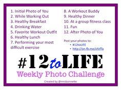 Weight Loss Photo Challenge  #12toLIFE