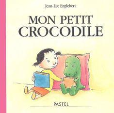 Mon petit crocodile | l'école des loisirs Crocodiles, Disney Characters, Fictional Characters, Comics, Children Books, Kids, Albums, Joseph, Infancy