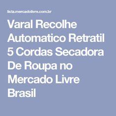 Varal Recolhe Automatico Retratil 5 Cordas Secadora De Roupa no Mercado Livre Brasil