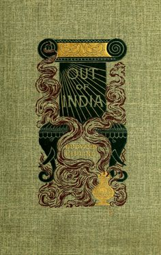 Out of India | Rudyard Kipling, 1896