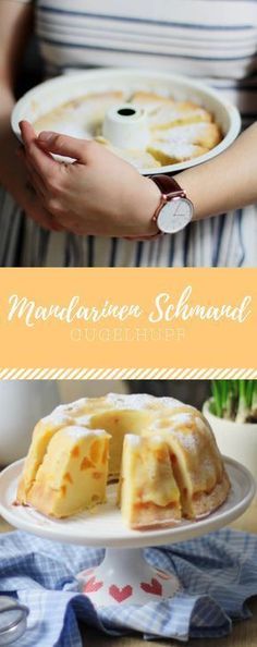 Mandarins Schmand Gugelhupf or as I put spring into the .- Mandarinen Schmand Gugelhupf oder wie ich den Frühling ins Haus brachte Mandarins Schmand Gugelhupf or how I brought spring into the house - Healthy Dessert Recipes, Cake Recipes, Healthy Snacks, Breakfast Desayunos, Food Cakes, Ice Cream Recipes, Sweet Cakes, No Bake Cake, Sweet Recipes