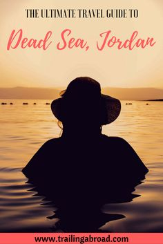 The ultimate travel guide to the Dead Sea including fun facts, things to know before you visit, Dead Sea attractions, things to do in around the Dead Sea region, which Dead Sea hotels to stay at and how to get there.