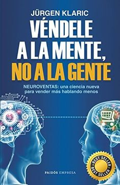 Véndele a la mente, no a la gente – Typical Miracle World Library, Free Reading, Free Ebooks, Free Epub, Digital Marketing, Social Marketing, Books To Read, Kindle, Psychology