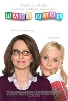 Directed by Michael McCullers.  With Tina Fey, Amy Poehler, Sigourney Weaver, Greg Kinnear. A successful, single businesswoman who dreams of having a baby discovers she is infertile and hires a working class woman to be her unlikely surrogate.