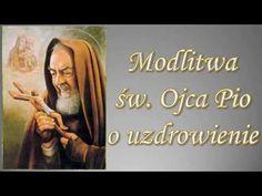 Modlitwa świętego Ojca Pio o uzdrowienie - YouTube Pray, Youtube, God, Dios, Allah, Youtubers, Youtube Movies, The Lord