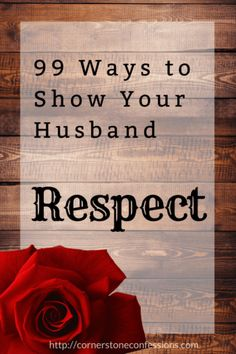 99 Ways to Show Your Husband Respect - Cornerstone Confessions Marriage Prayer, Marriage Help, Godly Marriage, Healthy Marriage, Marriage Relationship, Marriage And Family, Happy Marriage, Marriage Advice, Relationships