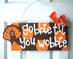 Gobble+'Til+You+Wobble+Thanksgiving+Polka+by+yourethatgirldesigns,+$29.95