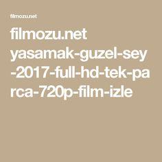 filmozu.net yasamak-guzel-sey-2017-full-hd-tek-parca-720p-film-izle
