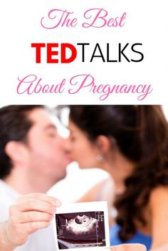 Five of the best TED Talks about Pregnancy and Childbirth. You need to watch these if you're pregnant, they're informative, interesting, innovative and will really get you thinking!