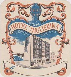 ARGENTINA MAR DEL PLATA HOTEL MIGLIERINA VINTAGE LUGGAGE - bidStart (item 34351023 in Collectibles & Ephemera... Labels)