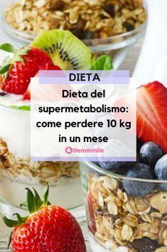Schema, opinioni e ricette della dieta del supermetabolismo, il regime alimentare che ti permette di perdere 10 kg in meno di quattro settimane