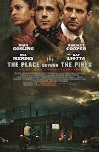 """My review of the film """"The Place Beyond the Pines"""", starring Ryan Gosling and Bradley Cooper."""