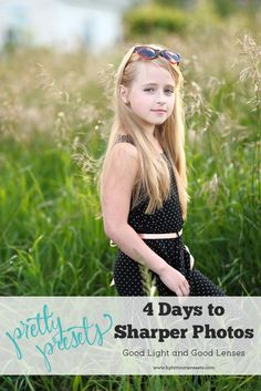 4 Days to Sharper Photos. Pretty Presets for Lightroom.