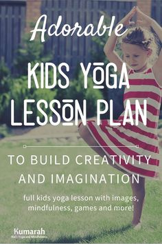 Teach your kids, or students, yoga with this active kids yoga lesson plan set to the book, Journey. Free lesson plan for kids yoga.  Teach them how to tell stories and be active at the same time. #yogaforkids #yogainschools #lessonplans