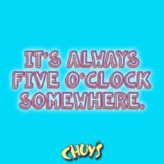 We love HAPPY HOUR! #eatmorechuys #chuys #happyhour
