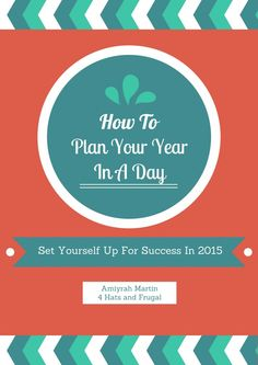 What to succeed in 2015? Plan your year in just one day. This e-book shows you how to do it!