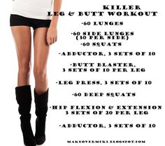 Killer leg & butt workout. NEED to do this.