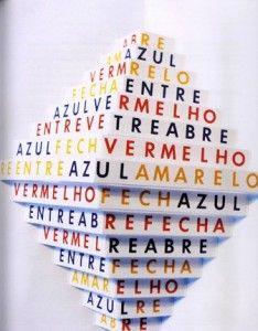 Augusto De Campos et Julio Plaza. Poemobiles, 1974. Tirage : 1000 exemplaires