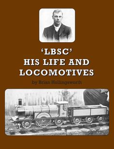 DIGITAL edition of Brian Hollingsworth's wonderful biography of perhaps the greatest model locomotive designer ever. Frame Of Mind, Great Books, Locomotive, Biography, This Book, Writing, Digital, Model, Movie Posters