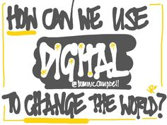 Using digital to change stuff - Dominic Campbell
