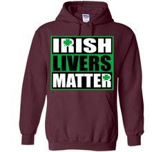 Funny Irish Livers Matter Saint Patrick Day T-Shirt