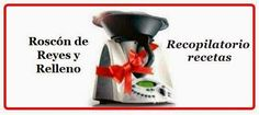 Recopilatorio de recetas thermomix: Roscón de Reyes y rellenos con thermomix (recopila...