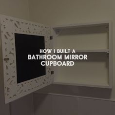 How to add a cupboard behind your favourite bathroom mirror #bathroom #mirror #cupboard #houseprojects #homeimprovements